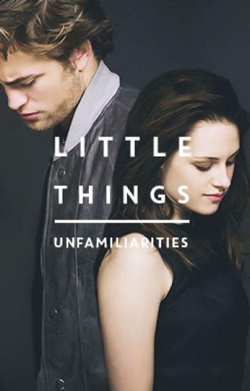 Little Things (Robsten Fanfiction)