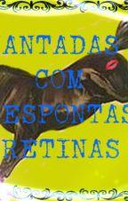 Cantadas Com Respontas Cretinas by YaraGuerreiraMagica2