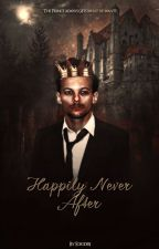 Happily Never After [ Traduction Française ] by luxeryrose