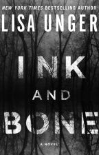 Ink and Bone by lisaungerbooks