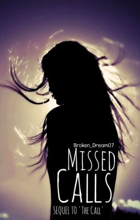 Missed Calls by Broken_Dream07