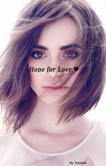 Hope for Love ♥