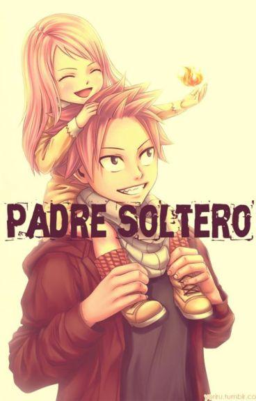 Padre Soltero ~Nalu Fanific~