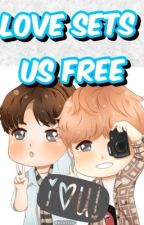 Love Sets us Free(Yoonmin) by Yoonmin321