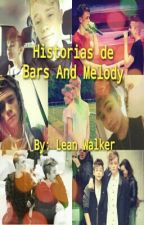 Historias de Bars And Melody by LeanWalker