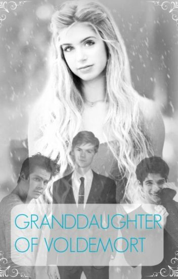 Granddaughter of Voldemort. #netties2017