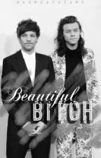 Beautiful Bitch || Larry Stylinson. by Okurdayazar5