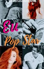 1.Eu e o Pop Star.. by RakshasaReapers