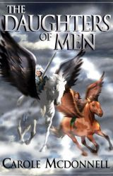 The Daughters of Men by CaroleMcDonnell
