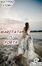 Maritata cu Forța   by Allaria