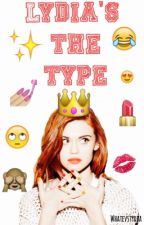 Lydia's the type by whatevstydia