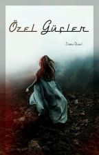 Özel Güçler by Drama-Queen1