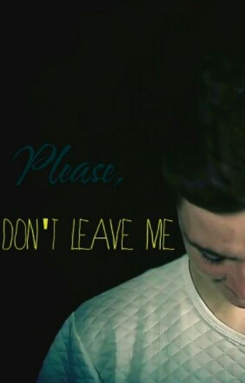 Please, don't leave me [Lochis FF]