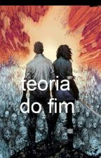 Teoria do FIM by VicktoriaGranger