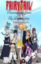 Fairy tail: Prisonniers des Glaces by Lanennstriksis