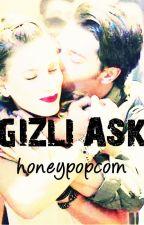 GİZLİ AŞK by honeypopcorn