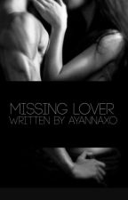 Missing Lover by AyannaXO