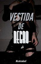 Vestida de Negro © by MissArcadiaxX