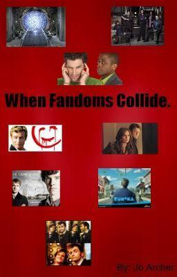 When Fandoms Collide. (The ultimate crossover) - Jo aka ...  Fandoms Collide