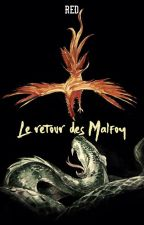 Le retour des Malfoy (Dramione et NextGeneration) by oo-RED-oo