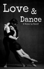 Love & Dance [Nederlands] by XxXxXmimi