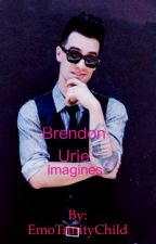 Brendon Urie Imagines by EmoTrinityChild