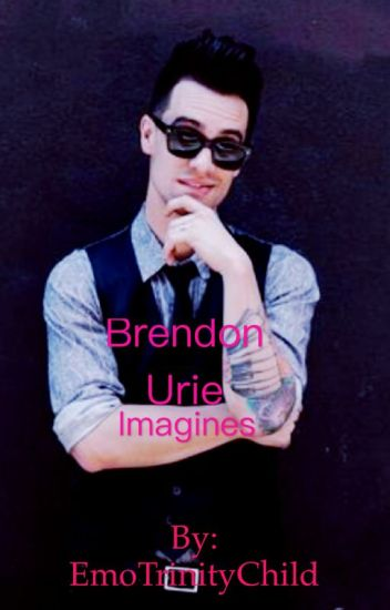 Brendon Urie Imagines