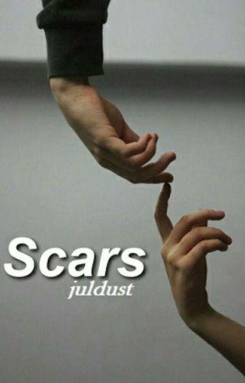 Scars » l.h. (Editando)