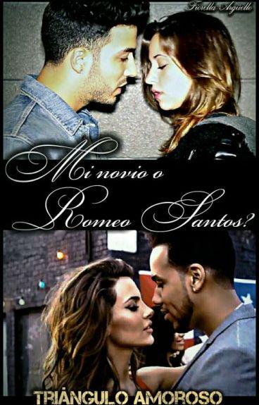 Mi novio o Romeo Santos? {EDITANDO}