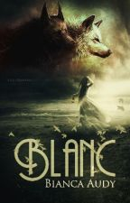 BLANC by BiancaAudy