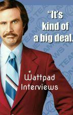 Wattpad Interviews by Americas-Sweetheart