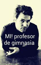 Profesor De Gimnasia by isa_isabelu_u