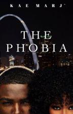 The Phobia (Mature) by KMJnovels