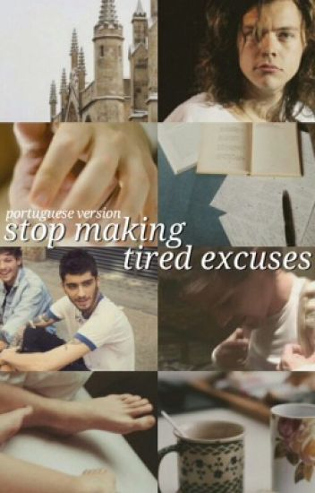 Stop Making Tired Excuses  ~portuguese version