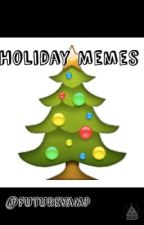 Holiday Memes by M3ssag3Male