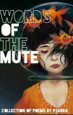 Words Of The Mute by Pyarra