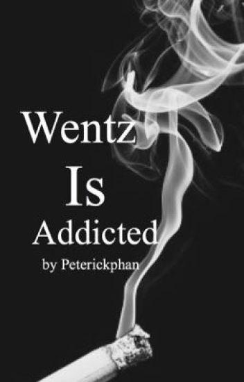 Wentz Is Addicted