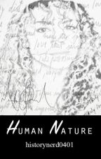 Human Nature by historynerd0401