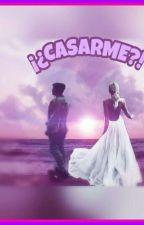 ¡¿Casarme?!  (Abraham Mateo & Tu) by Isy_Ochoa