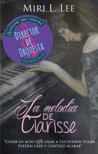 La melodía de Clarisse by Miri_L_3913