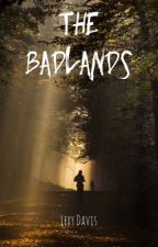 The Badlands by LoveDemons