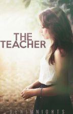 The Teacher // h.s by denimnights