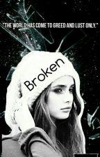 Broken by KaseyxBell