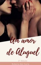Um Amor de Aluguel está de volta na Amazon e com nova capa! by RobertaDelCarlo