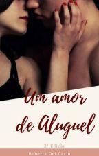 Um Amor de Aluguel by RobertaDelCarlo