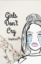 Girls Don't Cry {Brendon Urie x Reader} by brendonsvocals
