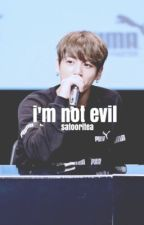 I'm not evil ; jjk by SatooriTea
