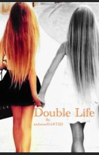 Double Life by ambroseHART123