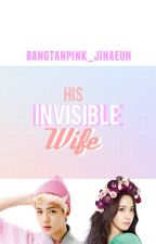 His Invisible Wife | SeYoon FF. by horsole