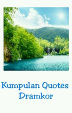 Kumpulan Quotes Drama Korea by Danik-swifeu